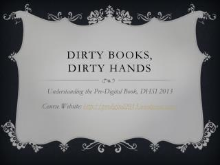Dirty Books, Dirty Hands