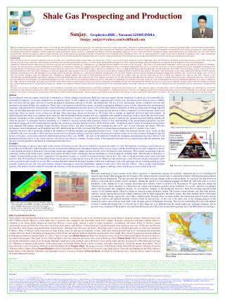 Shale Gas Prospecting and Production Sunjay ,  Geophysics,BHU , Varanasi-221005,INDIA