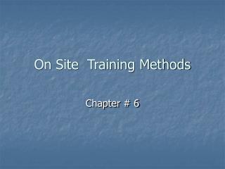 On Site  Training Methods