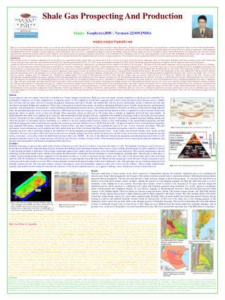 Shale Gas Prospecting And Production Sunjay ,  Geophysics,BHU , Varanasi-221005,INDIA