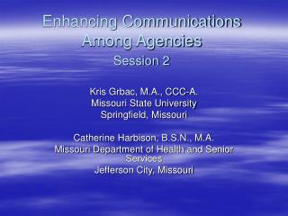 Enhancing Communications Among Agencies Session 2