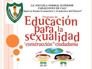 I.E. ESCUELA NORMAL SUPERIOR  FARALLONES DE CALI