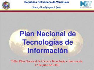 Plan Nacional de Tecnologías de Información
