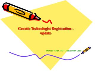Genetic Technologist Registration - update