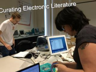 Curating Electronic Literature