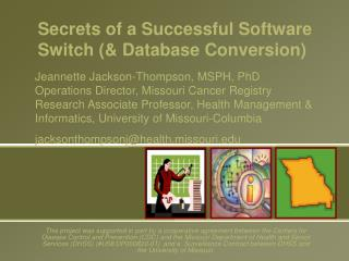 Secrets of a Successful Software Switch (& Database Conversion)