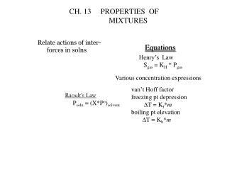 CH. 13     PROPERTIES  OF                 MIXTURES