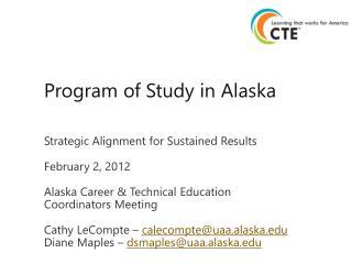 Program of Study in  Alaska