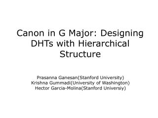 Canon in G Major: Designing DHTs with Hierarchical Structure