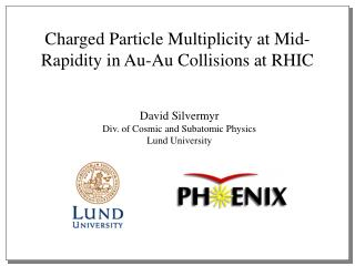 Charged Particle Multiplicity at Mid-Rapidity in Au-Au Collisions at RHIC