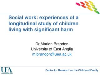 Social work: experiences of a longitudinal study of children living with significant harm