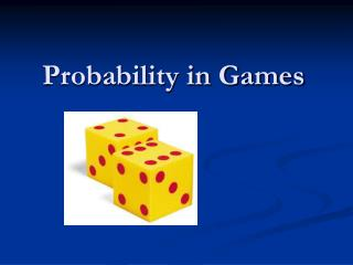 Probability in Games