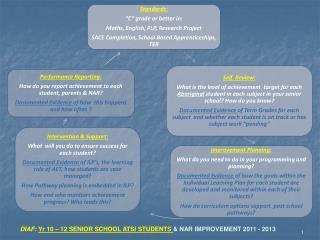 DIAF:  Yr 10 – 12 SENIOR SCHOOL ATSI STUDENTS  & NAR IMPROVEMENT 2011 - 2013