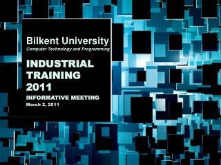 Bilkent University Computer Technology and Programming