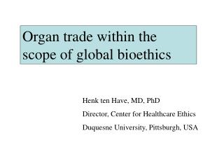 Organ trade within the scope of global bioethics