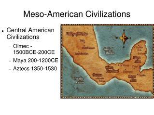 Meso-American Civilizations