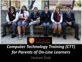 Computer Technology Training (CTT) for Parents of On-Line Learners