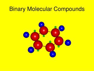 Binary Molecular Compounds