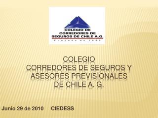 Colegio Corredores de seguros y asesores previsionales de chile a. g.
