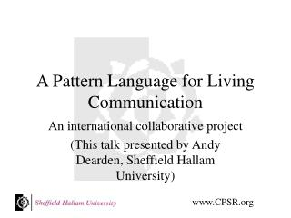 A Pattern Language for Living Communication