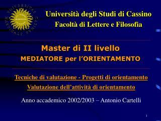 Università degli Studi di Cassino Facoltà di Lettere e Filosofia