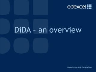 DiDA – an overview
