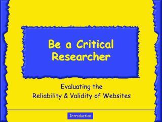 Be a Critical Researcher