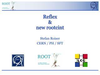 Reflex &  new rootcint