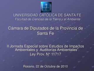 UNIVERSIDAD CATÓLICA DE SANTA FE Facultad de Ciencias de la Tierra y el Ambiente
