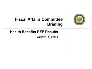 Fiscal Affairs Committee Briefing