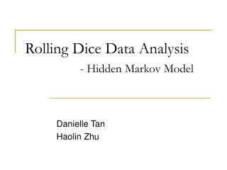 Rolling Dice Data Analysis - Hidden Markov Model