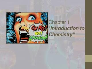 "Chapter 1 "" Introduction to Chemistry"""