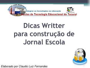 Dicas Writter para construção de Jornal Escola