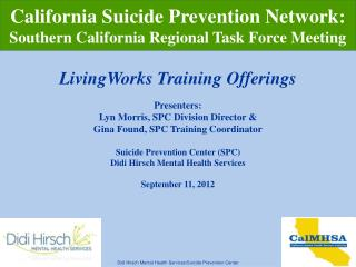 Didi Hirsch Mental Health Services/Suicide Prevention Center