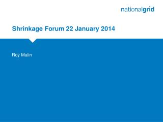 Shrinkage Forum 22 January 2014