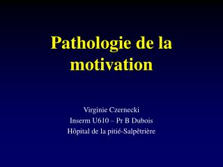 Pathologie de la motivation