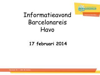 Informatieavond Barcelonareis Havo