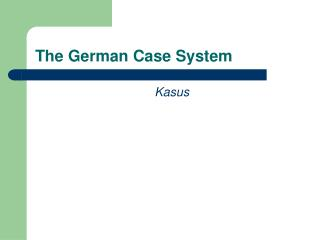 The German Case System