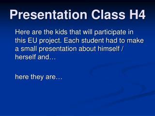 Presentation Class H4