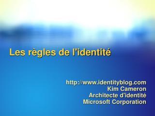 Les règles de l'identité