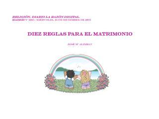 Religión. Diario La Razón Digital.  MADRID  Nº 2265 | Miércoles, 21 de diciembre de 2005