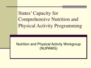 States' Capacity for Comprehensive Nutrition and Physical Activity Programming