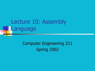 Lecture 10: Assembly Language