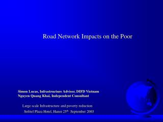 Road Network Impacts on the Poor