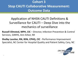 Cohort 3 Stop CAUTI Collaborative Measurement:   Outcome Data