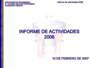 INFORME DE ACTIVIDADES 2006