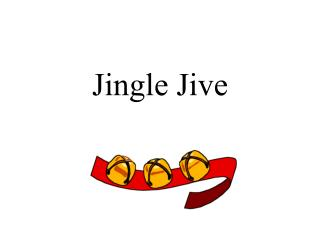 Jingle Jive