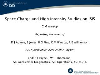 Space Charge and High Intensity Studies on ISIS