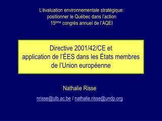 Directive 2001/42/CE et  application de l'ÉES dans les États membres de l'Union européenne