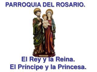 PARROQUIA DEL ROSARIO.
